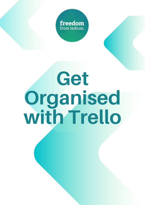 Get Organised with Trello